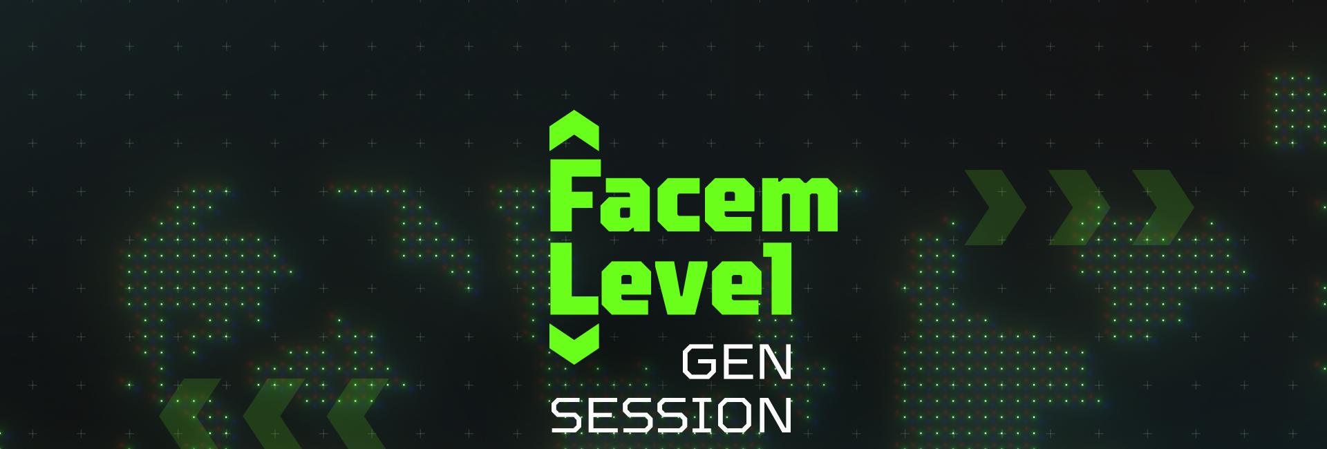Facem Level